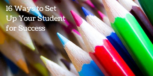 16 Ways to Set Up Your Student for Success This Year