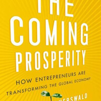 Critically acclaimed book on how entrepreneurs are transforming the global economy.