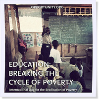 We joined the UN in celebrating the International Day for the Eradication of Poverty on 10/17. Education is the key to breaking the cycle of poverty.